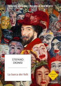 """Copertina de """"La barca dei folli"""" di Stefano Dionisi"""