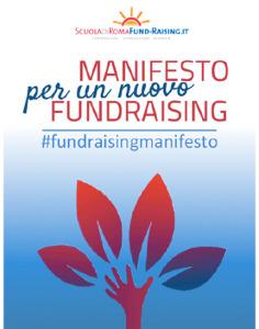 Il testo del Manifesto è scaricabile dal sito http://www.scuolafundraising.it/