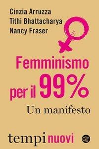Femminismo per il 99%